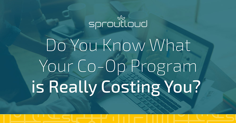 Do You Know What Your Co-Op Program is Really Costing You?