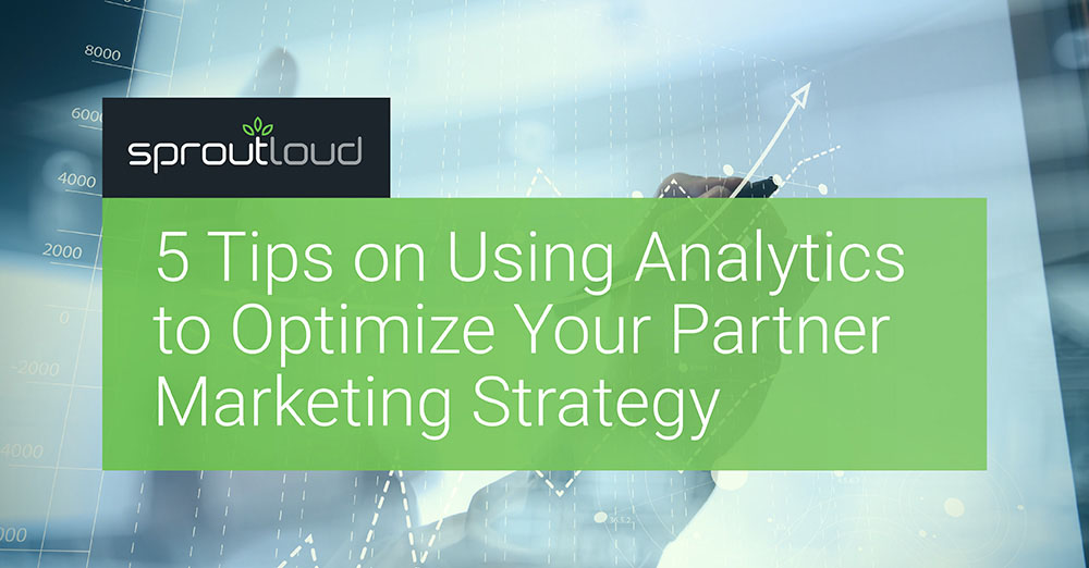 5 Tips on Using Analytics to Optimize the Partner Marketing Strategy