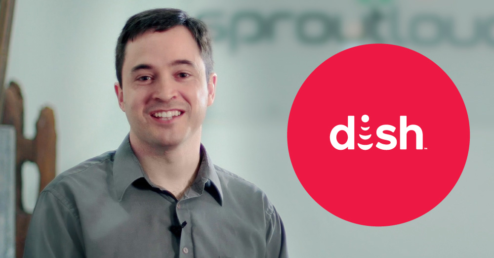SproutLoud meets the needs of DISH retailer Network