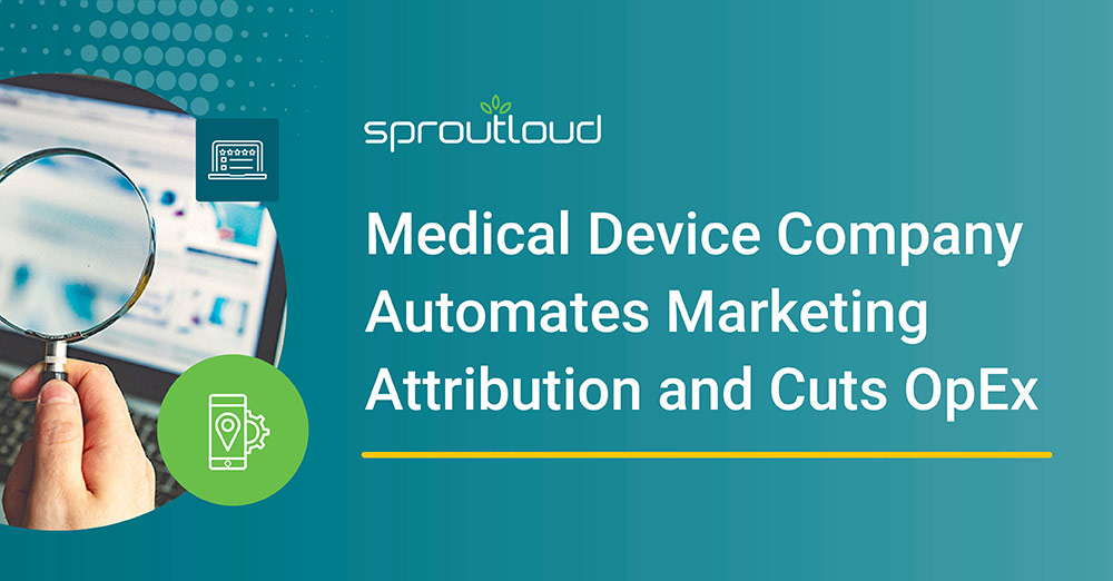 Medical Device Company Automates Marketing Attribution and Cuts OpEx